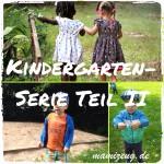 Familienprojekt: Kindergartenplatz [KiGa-Serie Teil II]
