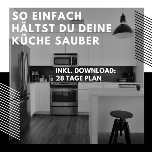 so einfach h ltst du deine k che sauber inkl download 28 tage plan. Black Bedroom Furniture Sets. Home Design Ideas