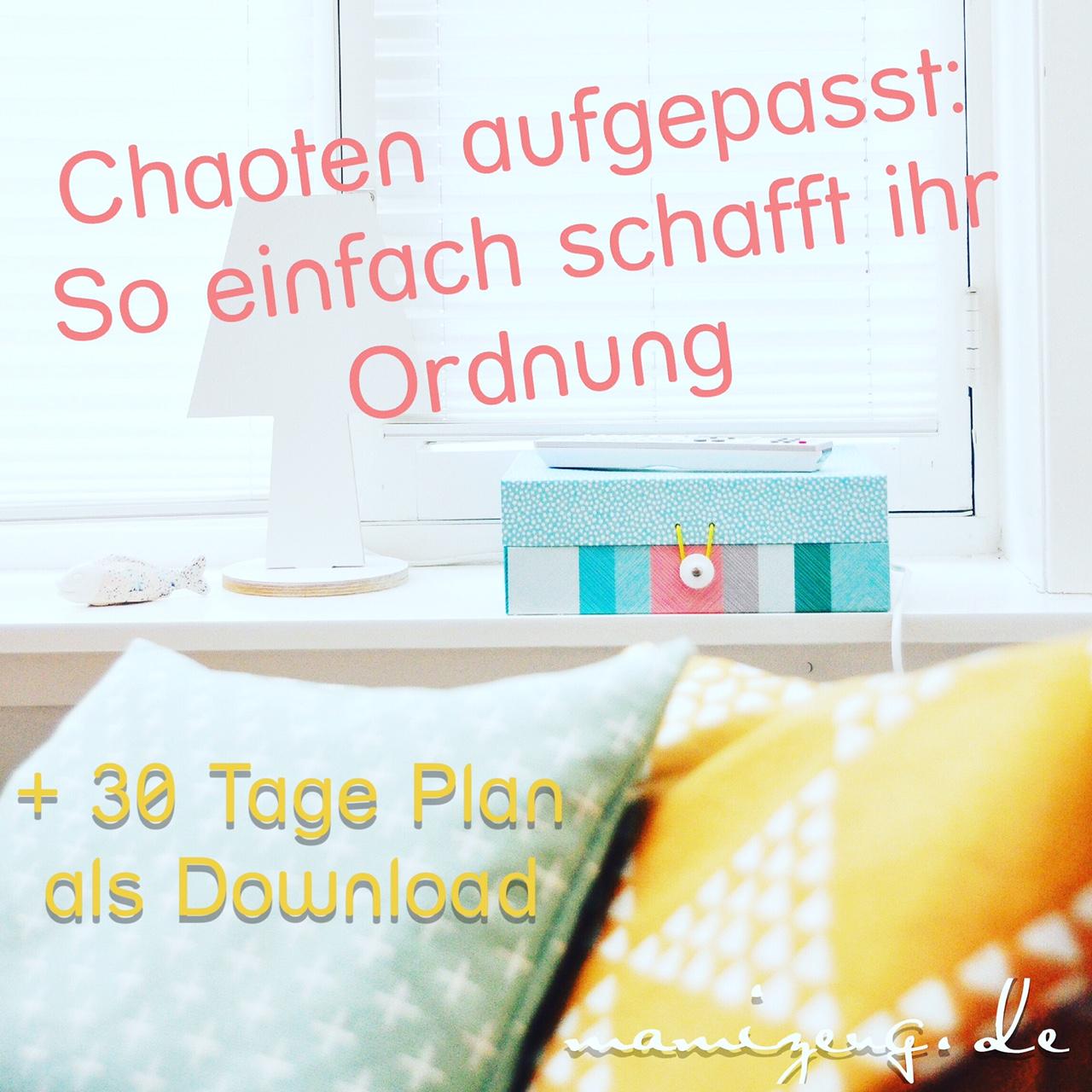 chaoten aufgepasst so einfach schafft ihr ordnung zu hause mama lifestyle blog. Black Bedroom Furniture Sets. Home Design Ideas